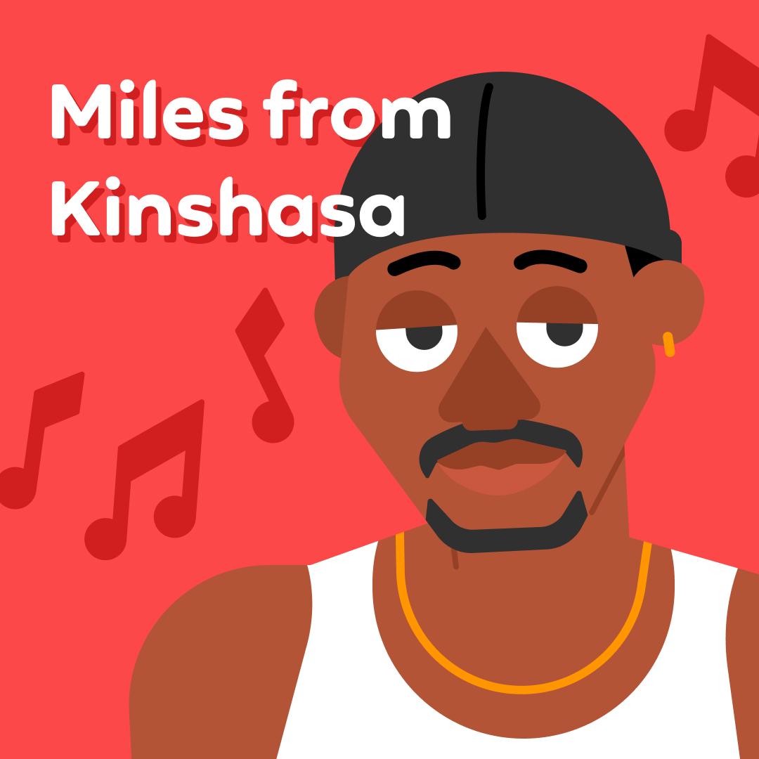 Image of Miles from Kinshasa