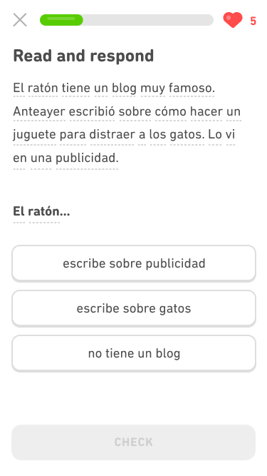 "Screenshot of an immersion exercise in the Spanish course for English speakers. The instructions say ""Read and respond"" and below is a 4-line paragraph of Spanish. Below the paragraph is the beginning of a sentence in Spanish and three Spanish answer choices to complete the sentence."