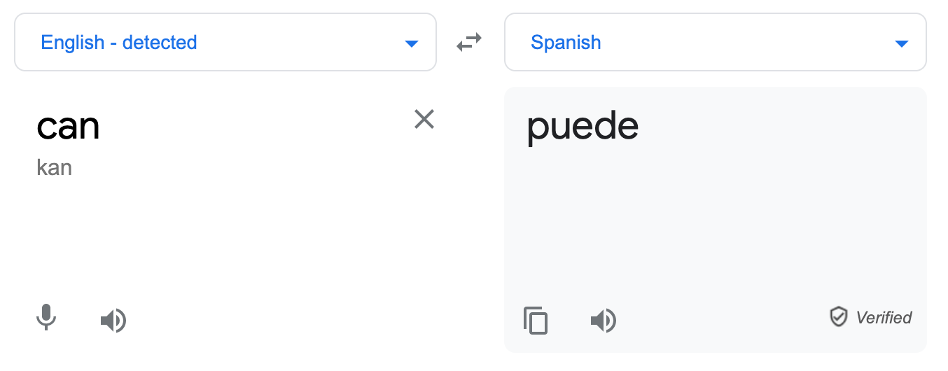 """Screenshot of the Google Translate entry for """"can"""". It returns the Spanish word 'puede'"""
